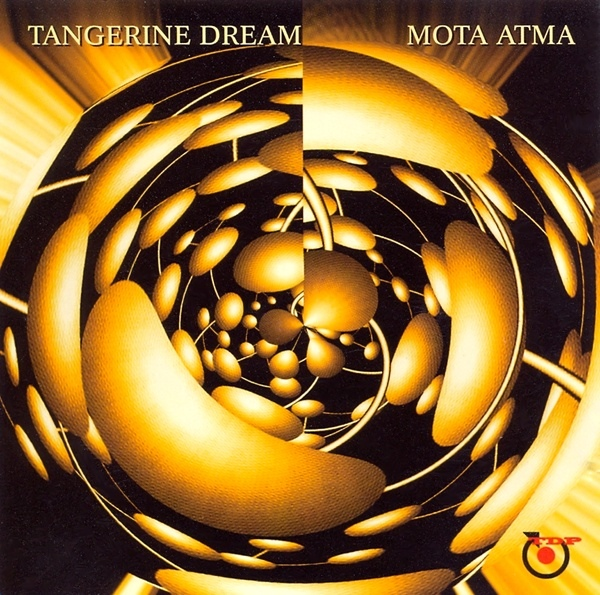 Tangerine Dream — Mota Atma