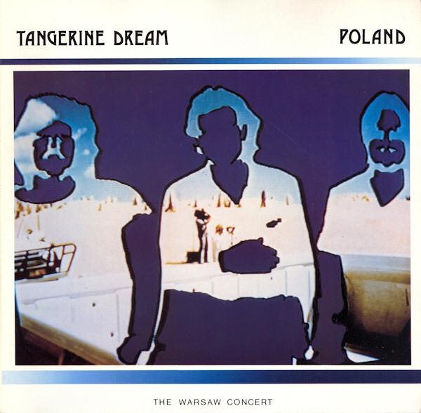 Tangerine Dream — Poland - The Warsaw Concert