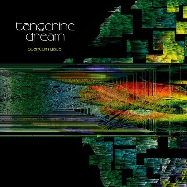 Tangerine Dream — Quantum Gate