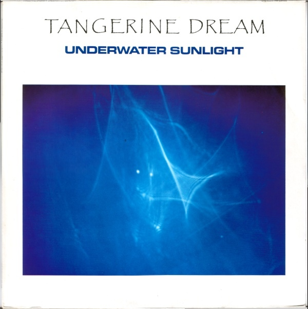 Tangerine Dream — Underwater Sunlight
