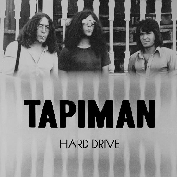 Tapiman — Hard Drive