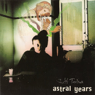 Jeff Tarlton — Astral Years