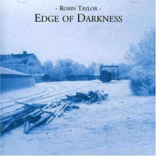 Robin Taylor — Edge of Darkness
