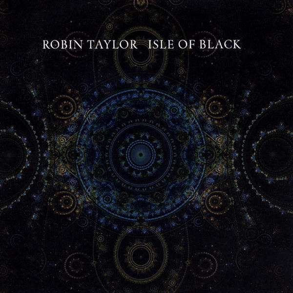 Robin Taylor — Isle of Black