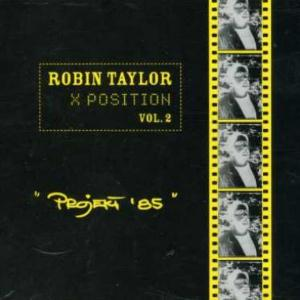 Robin Taylor — X Position Vol. 2