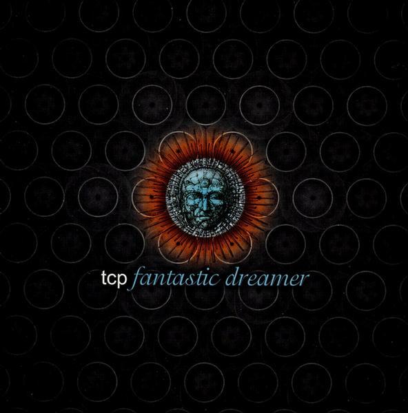 TCP — Fantastic Dreamer
