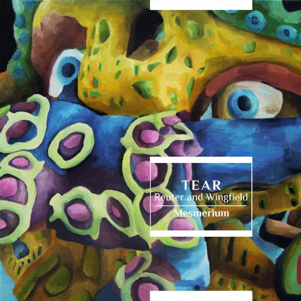 TEAR — Mesmerium