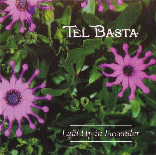 Tel Basta — Laid up in Lavender