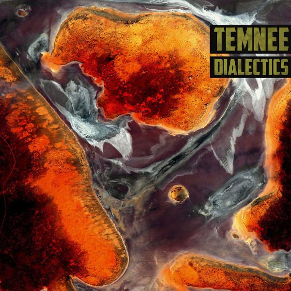 Temnee — Dialectics