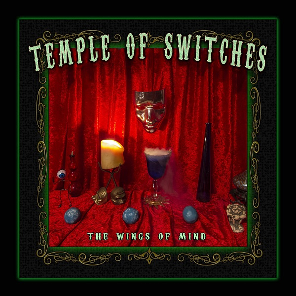 Temple of Switches — The Wings of Mind