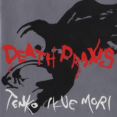 Tenko / Ikue Mori — Death Praxis