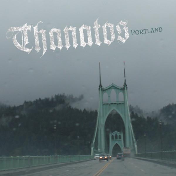 Thanatos — Portland