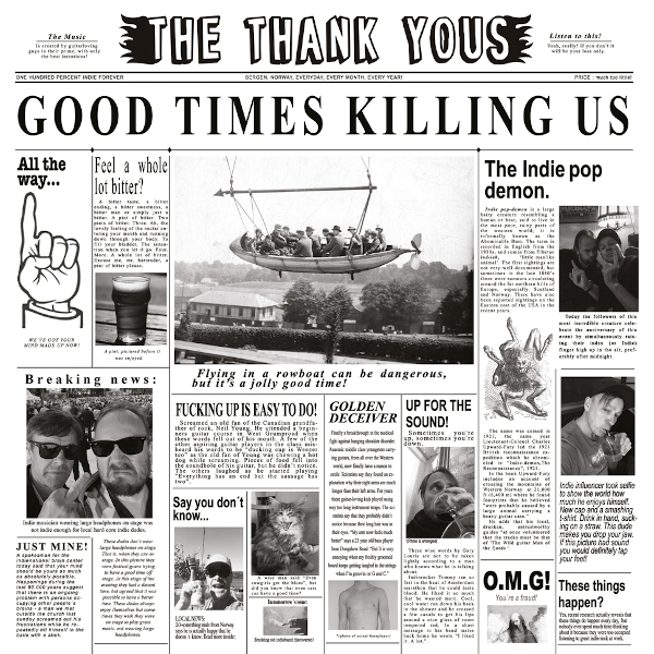 The Thank Yous — Good Times Killing Us