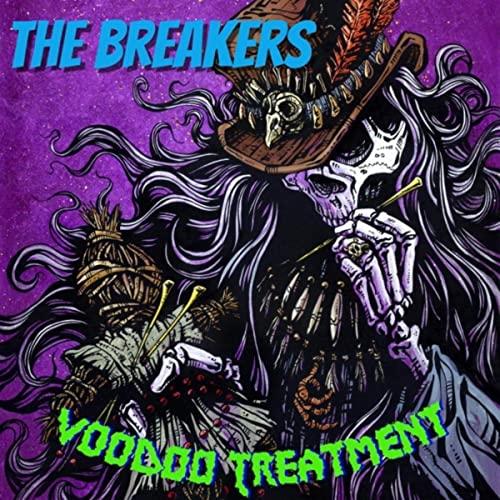 The Breakers — Voodoo Treatment