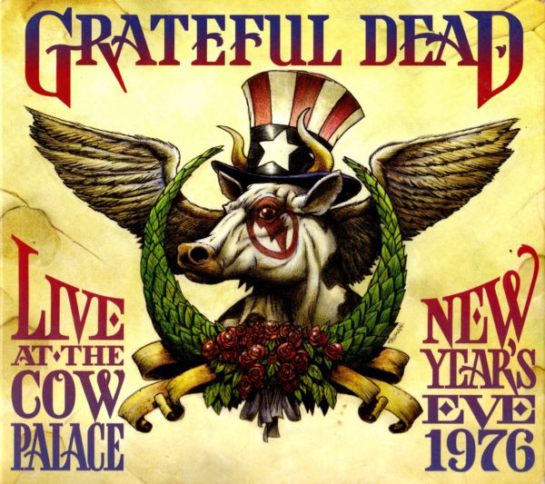 Grateful Dead — Live At The Cow Palace, New Year's Eve, 1976