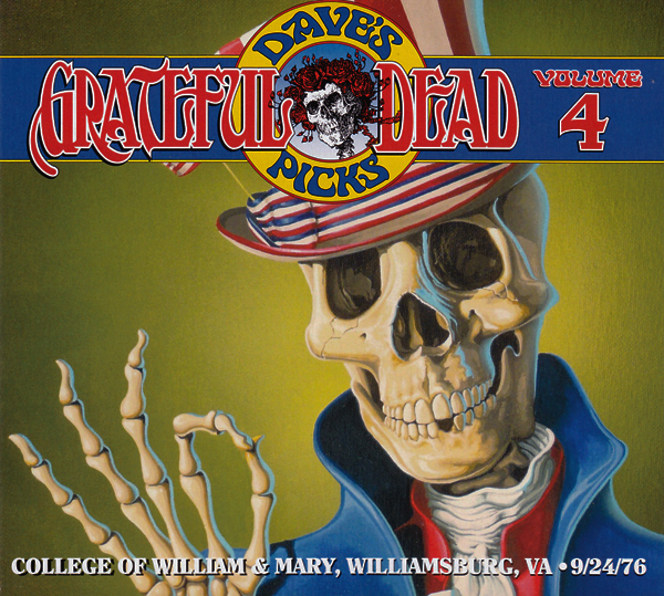 Grateful Dead — Dave's Picks – Volume 4:  College Of William & Mary, Williamsburg, VA • 9/24/76