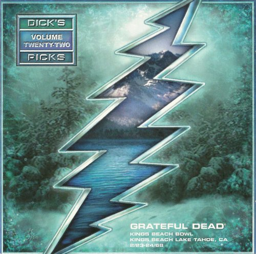 Grateful Dead — Dick's Picks Volume Twenty-Two: Kings Beach Bowl, Kings Beach Lake Tahoe, CA - 2/23-24/68