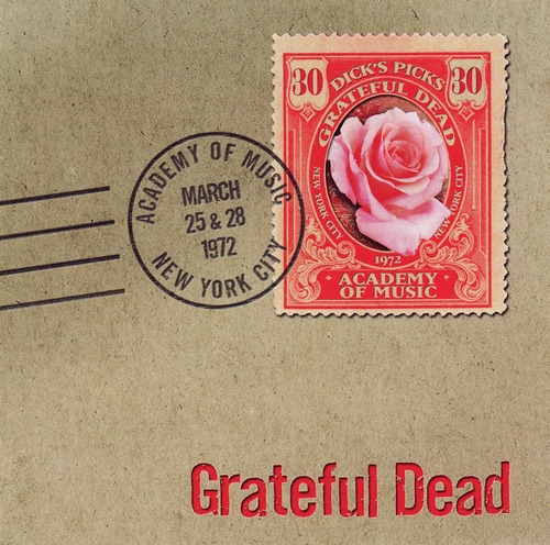 Grateful Dead — Dick's Picks 30: Academy Of Music, New York, NY 3/25 & 28/72