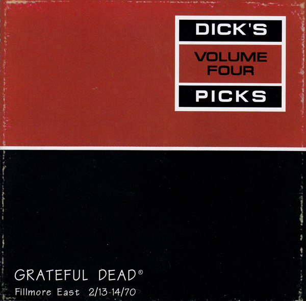 Grateful Dead — Dick's Picks Volume Four: Fillmore East 2/13-14/70