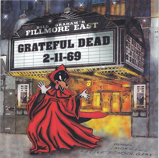 Grateful Dead — Fillmore East 2-11-69