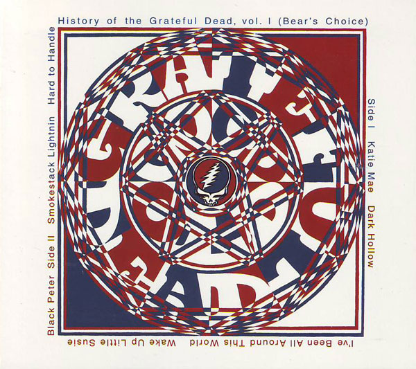 Grateful Dead — History of the Greatful Dead Vol.1 (Bear's Choice)