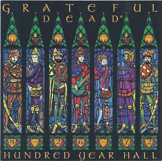 Grateful Dead — Hundred Year Hall