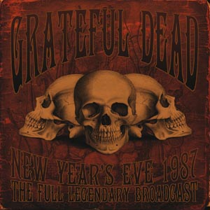 Grateful Dead — New Years Eve 1987