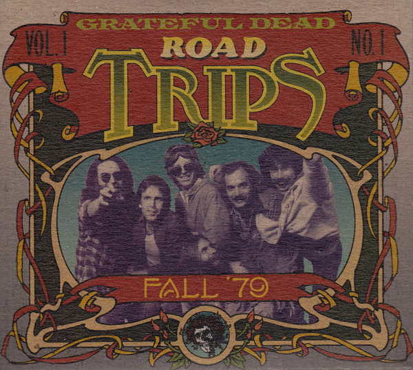 Grateful Dead — Road Trips Vol. 1 No. 1: Fall '79