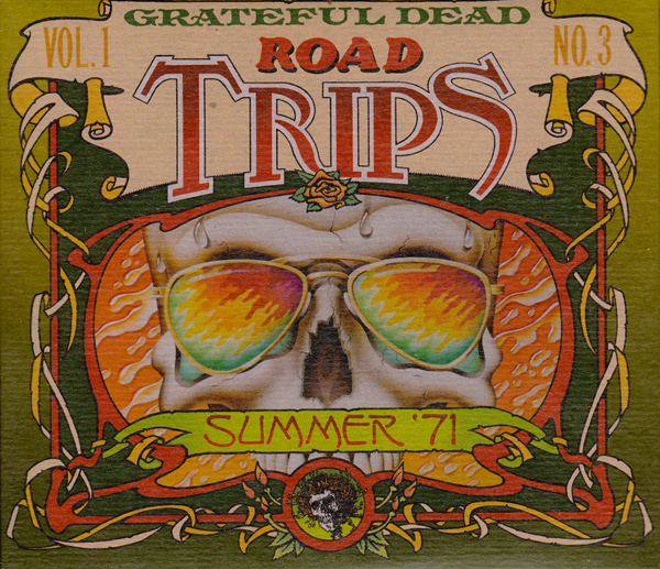 Grateful Dead — Road Trips Vol. 1 No. 3: Summer '71