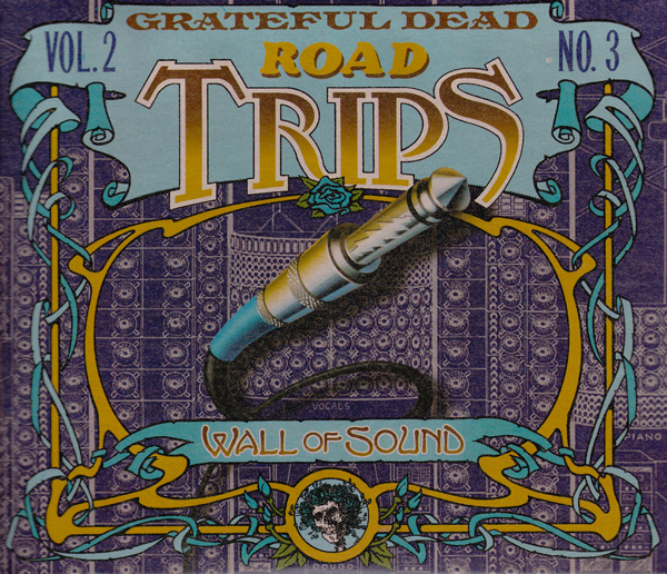 Grateful Dead — Road Trips Vol. 2 No. 3: Wall Of Sound