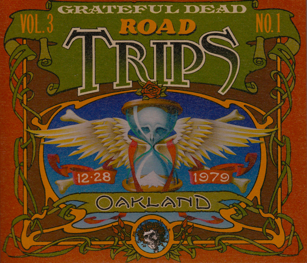 Grateful Dead — Road Trips Vol. 3 No. 1: Oakland 12-28-1979