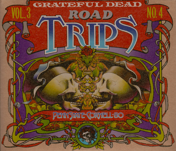 Grateful Dead — Road Trips Vol. 3 No. 4: Penn State - Cornell '80