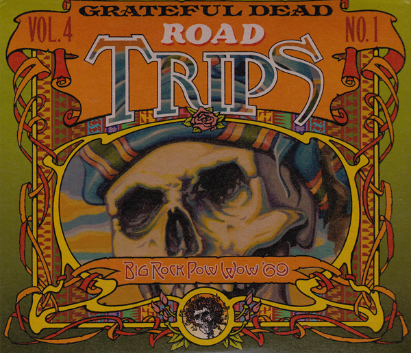 Grateful Dead — Road Trips Vol. 4 No. 1: Big Rock Pow Wow '69