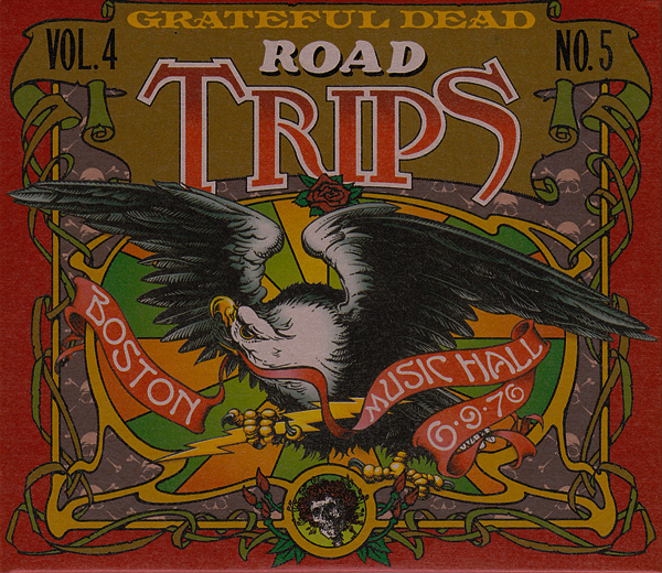 Grateful Dead — Road Trips Vol. 4 No. 5: Boston Music Hall 6/9/76