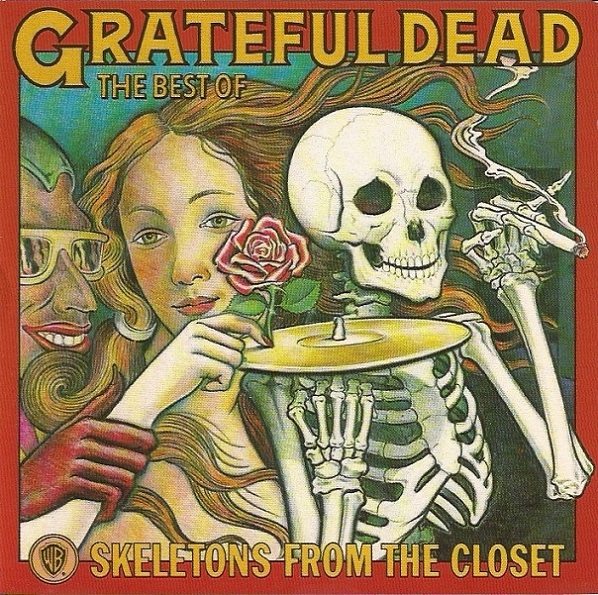 Grateful Dead — Skeletons From The Closet