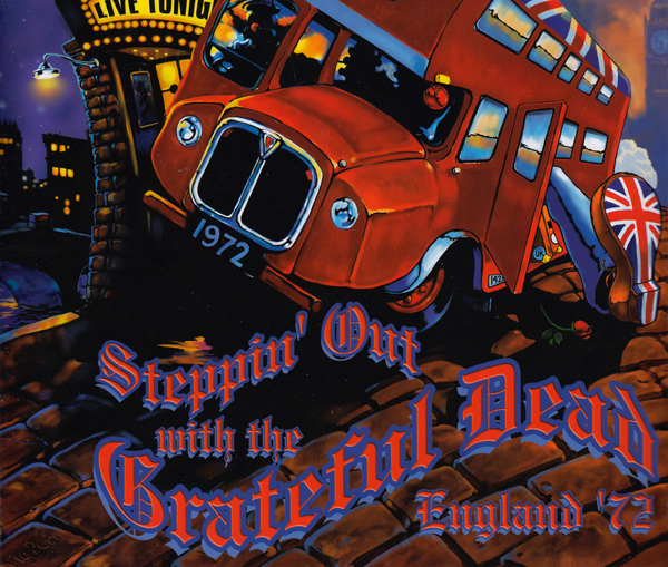 Grateful Dead — Steppin' Out with the Grateful Dead England '72