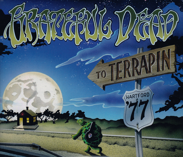 Grateful Dead — To Terrapin: Hartford '77