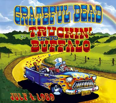 Grateful Dead — Truckin' Up To Buffalo - July 4, 1989