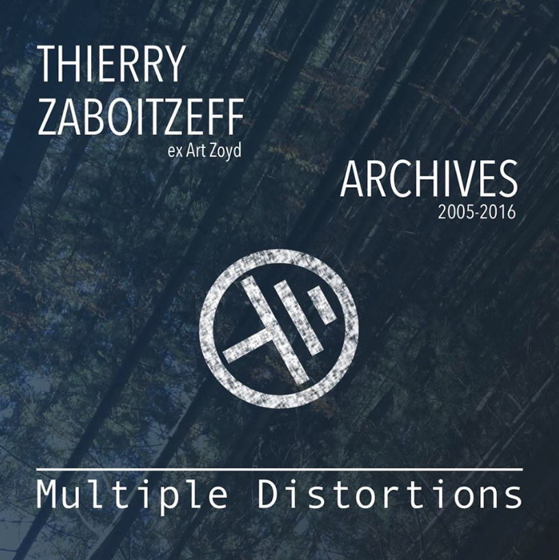 Thierry Zaboitzeff — Multiple Distortions