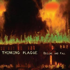 Thinking Plague — Decline and Fall