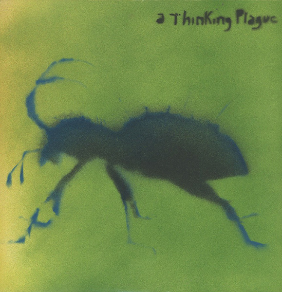 Thinking Plague - ...A Thinking Plague cover