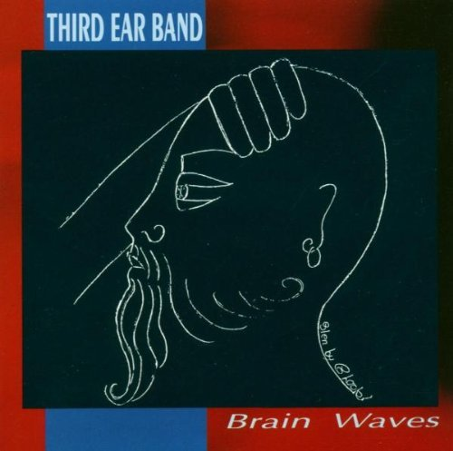 Third Ear Band — Brain Waves