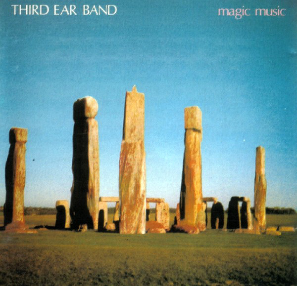 Third Ear Band — Magic Music (1990)