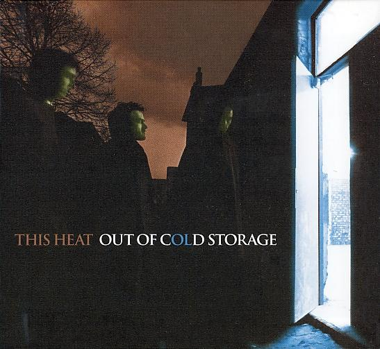 This Heat — Out of Cold Storage