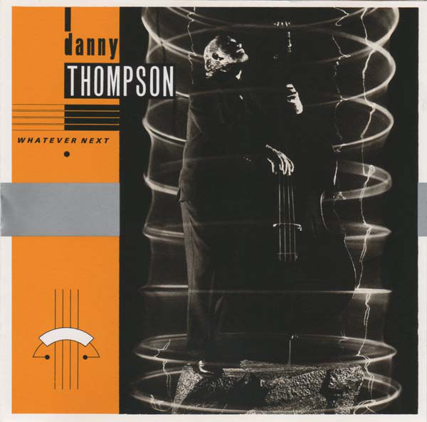 Danny Thompson — Whatever's Next