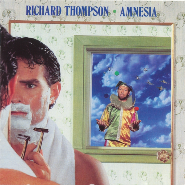 Richard Thompson — Amnesia