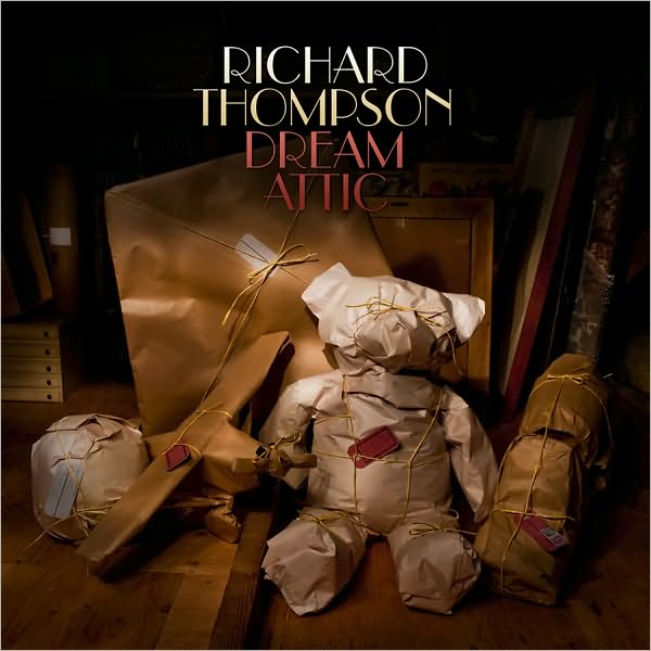Richard Thompson — Dream Attic
