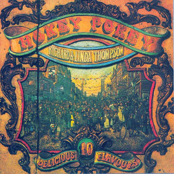 Richard and Linda Thompson — Hokey Pokey