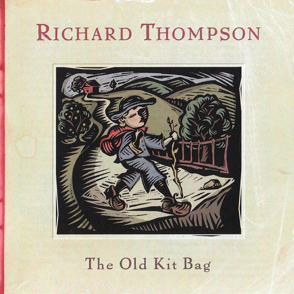 Richard Thompson — The Old Kit Bag
