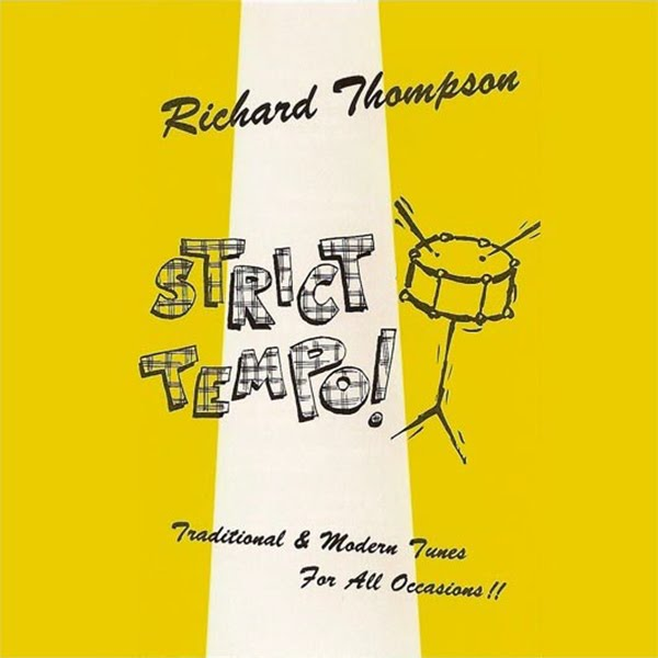 Richard Thompson — Strict Tempo!